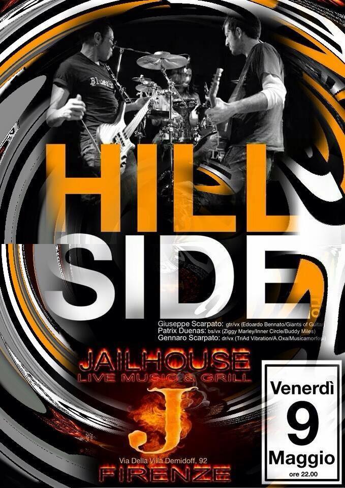 Nuova Locandina! Hillside Power Trio Jailhouse Firenze